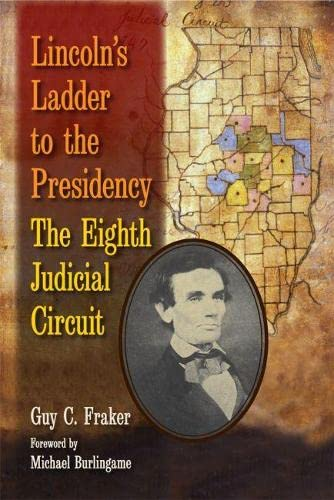 9780809332014: Lincoln's Ladder to the Presidency: The Eighth Judicial Circuit
