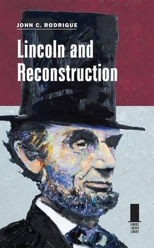 9780809332540: Lincoln and Reconstruction (Concise Lincoln Library)