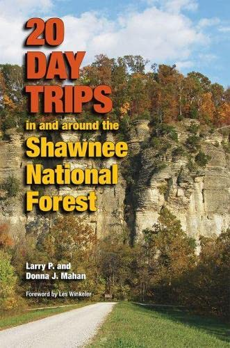 20 Day Trips in and Around the: Larry P. Mahan;