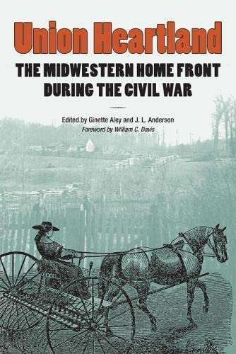 9780809332649: Union Heartland: The Midwestern Home Front during the Civil War