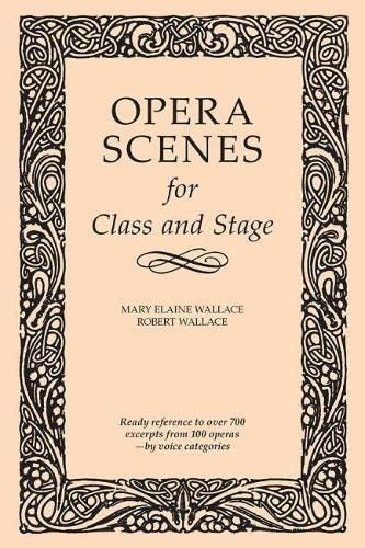 9780809332809: Opera Scenes for Class and Stage