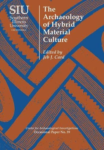 9780809333141: The Archaeology of Hybrid Material Culture (Occasional Paper)