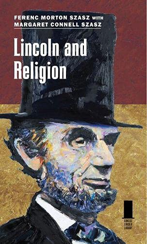 9780809333219: Lincoln and Religion (Concise Lincoln Library)