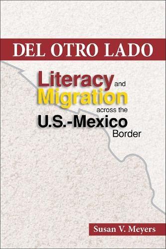 9780809333424: Del Otro Lado: Literacy and Migration across the U.S.-Mexico Border