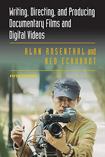 9780809334582: Writing, Directing, and Producing Documentary Films and Digital Videos