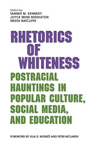 Rhetorics of Whiteness: Tammie M Kennedy