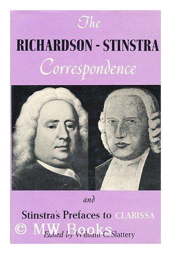 9780809340620: The Richardson-Stinstra correspondence,: And Stinstra's prefaces to Clarissa