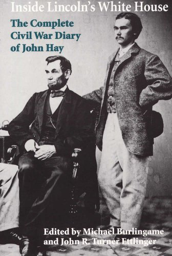 9780809383108: Inside Lincoln's White House: The Complete Civil War Diary of John Hay