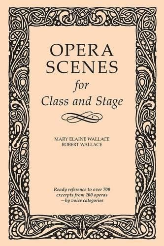 9780809384556: Opera Scenes for Class and Stage