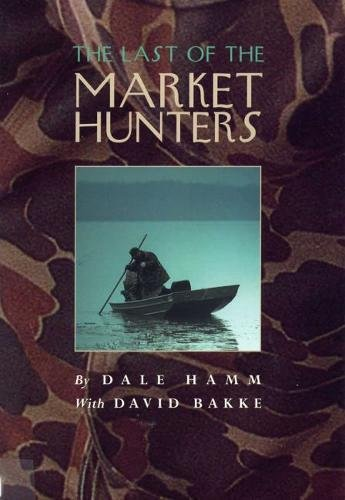 9780809385591: Last of the Market Hunters