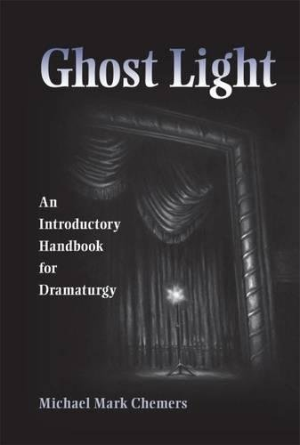 9780809385713: Ghost Light: An Introductory Handbook for Dramaturgy (Theater in the Americas)