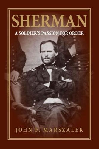 9780809387625: Sherman: A Soldier's Passion for Order