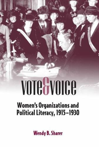 9780809387687: Vote and Voice: Women's Organizations and Political Literacy, 1915-1930 (Studies in Rhetorics and Feminisms)