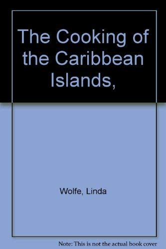 9780809400713: The Cooking of the Caribbean Islands,