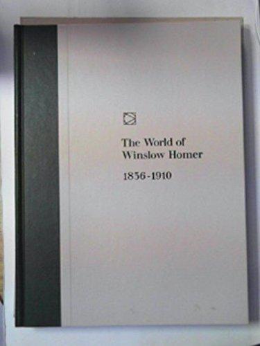 The World of Winslow Homer 1836-1910: Flexner, James Thomas