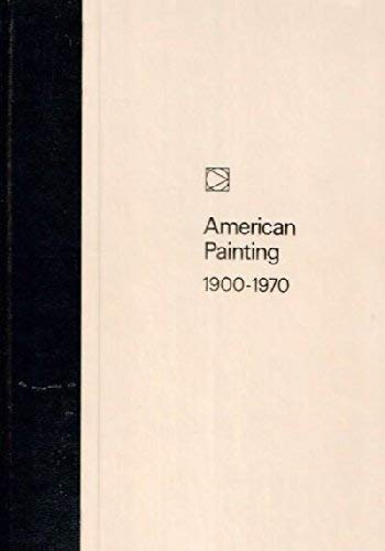 Modern American Painting: 1900-1970: Time-Life Editors
