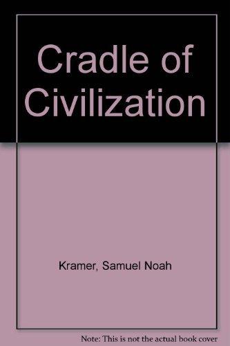 9780809403561: Cradle of Civilization