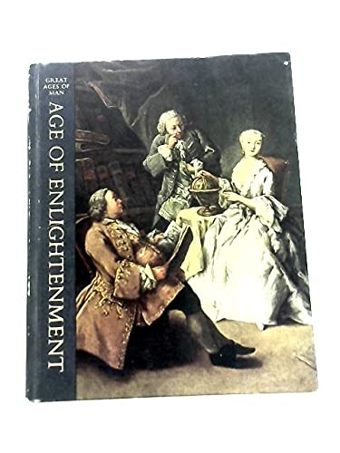 9780809403684: Age of Enlightenment (Great Ages of Man)