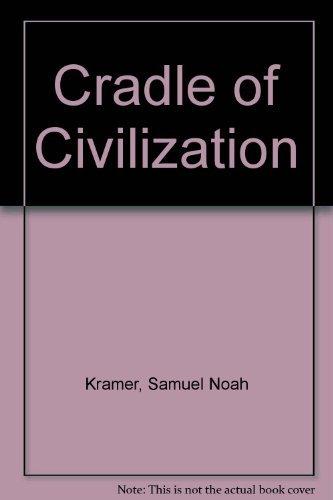 9780809403783: Cradle of Civilization (Great Ages of Man)