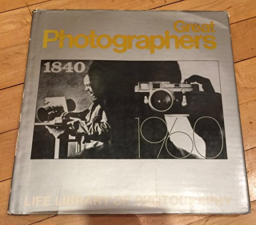 9780809410521: Great Photographers (Life library of photography)