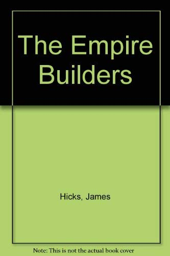 9780809413201: The Empire Builders