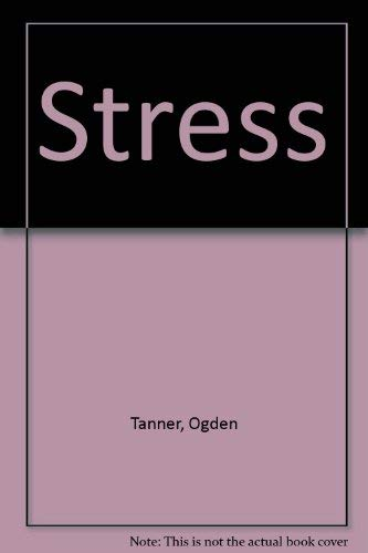 Stress: Tanner, Ogden