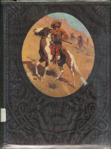 The Old West: The Scouts: KEITH WHEELER, EDITORS OF TIME-LIFE BOOKS