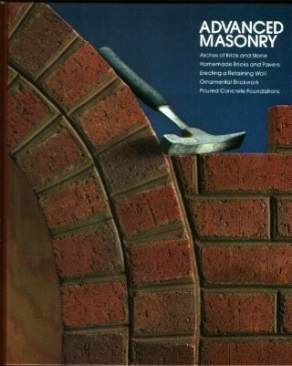 9780809423644: Advanced Masonry (Home repair and improvement) by Time-Life Books (1982) Hardcover