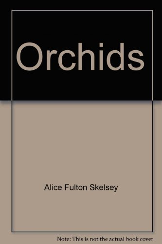 9780809425938: Orchids (The Time-Life encyclopedia of gardening)