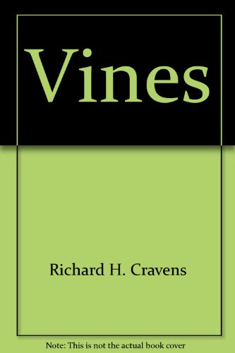 Vines (Encyclopedia of Gardening): Richard H. Cravens