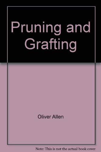 9780809426331: Pruning and Grafting