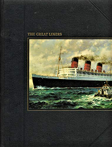 9780809426638: The Great Liners (The Seafarers)