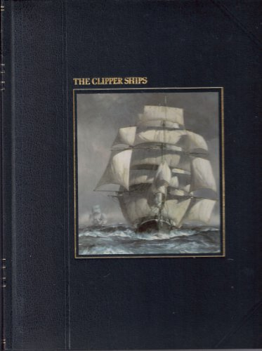 The Seafarers: The Clipper Ships
