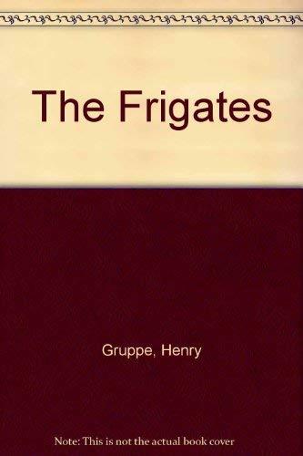 The Frigates: Henry Gruppe