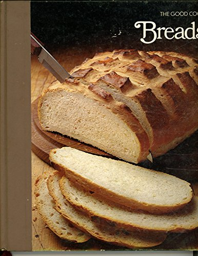 Breads (The Good Cook Series).