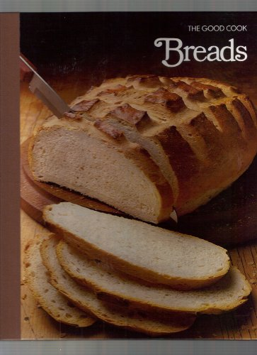 9780809429028: Breads (The Good Cook, Techniques & Recipes)