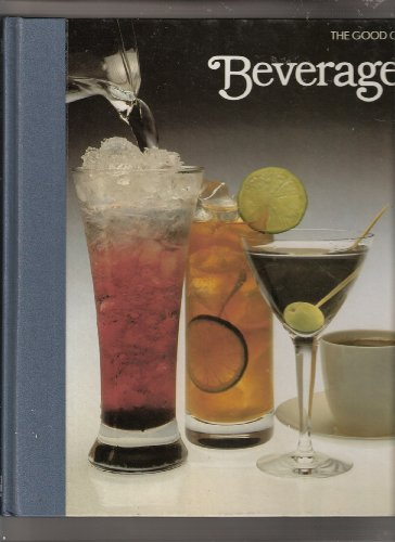 9780809429455: Beverages (The Good Cook Techniques & Recipes Series)