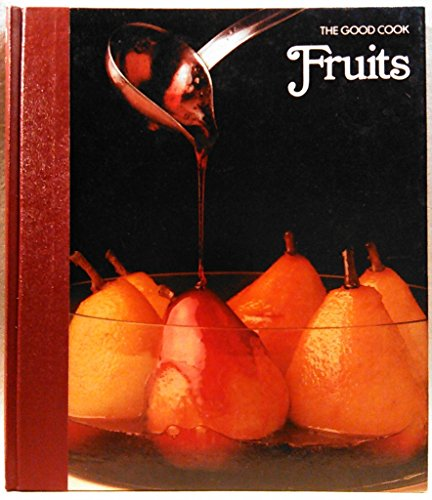 Fruits (The Good Cook).