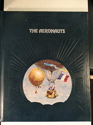 The Epic of Flight: The Aeronauts