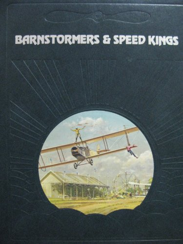 9780809432752: Barnstormers and Speed Kings (Epic of Flight)