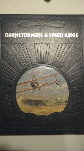 9780809432769: Title: Barnstormers and Speed Kings