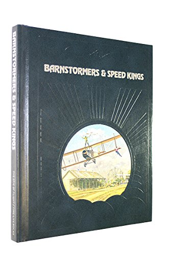 9780809432776: Barnstormers & Speed Kings (The Epic of flight)