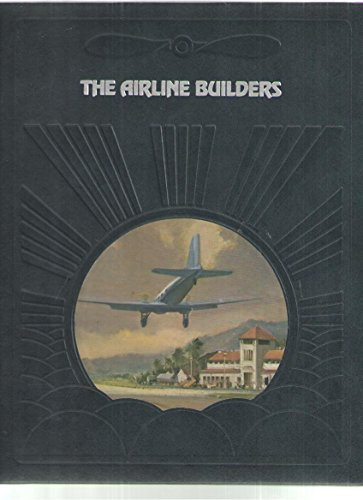 9780809432837: Airline Builders (Epic of Flight)