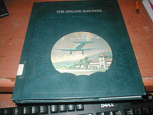 9780809432844: Airline Builders (Epic of Flight)