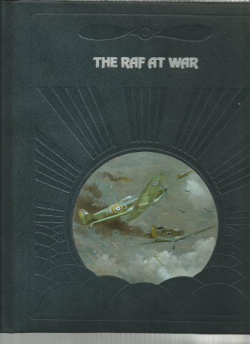 9780809432936: The RAF at War (The Epic of Flight)
