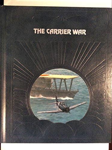 The Carrier War: Clark G. Reynolds