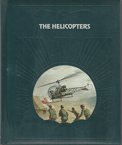 The Epic of Flight: The Helicopters