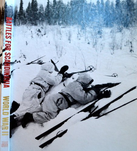 9780809433957: Battles for Scandinavia (World War II #28)