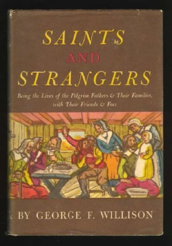 9780809436347: Saints and strangers: Being the lives of the Pilgrim Fathers and their famili...