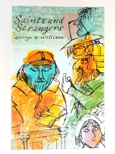 9780809436354: Saints and Strangers: Being the Lives of the Pilgrim Fathers and Their Famili...